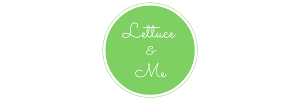 Lettuce and Me
